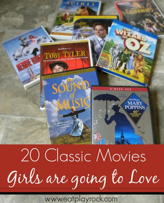 20 Classic Movies Girls Are Going To Love Including Anne of Green Gables, Wizard of Oz, Annie, Mary Poppins, Sound of Music and More | Eat Play Rock