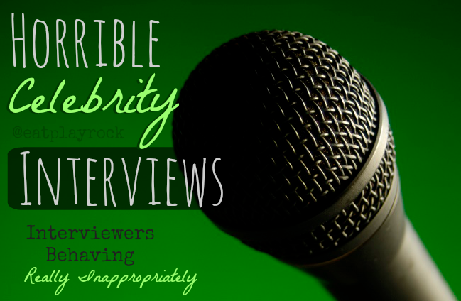 Horrible Celebrity Interviews: When Interviewers Act Unprofessionally