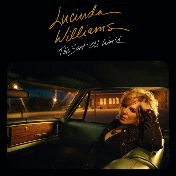 "Lucinda Williams Reimagines 1992 Classic Album With ""This Sweet Old World"""
