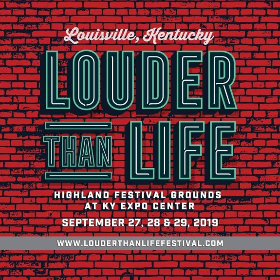 2019 Louder Than Life Lineup + Win 4 GA Weekend Passes